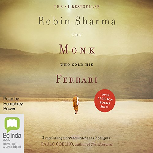 The Monk Who Sold His Ferrari: A Spiritual Fable About Fulfilling Your Dreams & Reaching Your Destiny von Bolinda Publishing Pty Ltd