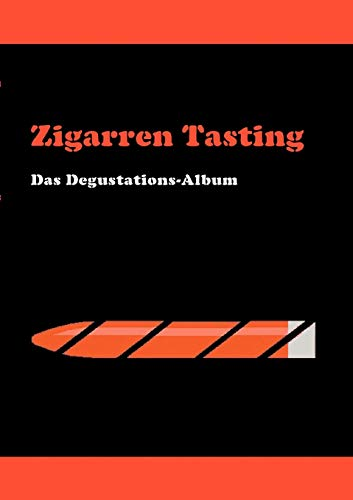 Zigarren Tasting: Das Degustations-Album von Books on Demand GmbH