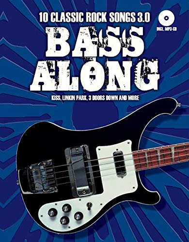 Bass Along - 10 Classic Rock Songs 3.0 (Book & CD): Songbook für Bass-Gitarre von Bosworth Edition