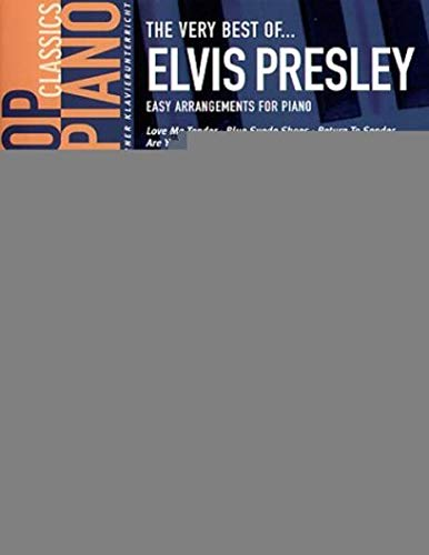 The very best of Elvis Presley. Easy Arrangements for Piano. von Bosworth Edition