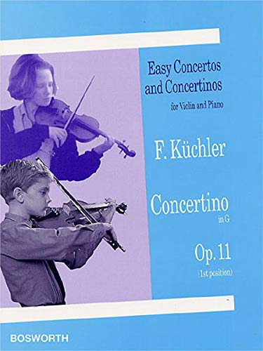 Küchler: Concertino in G. Op. 11. Easy Concertos and Concertinos for Violin and Piano von Bosworth Music