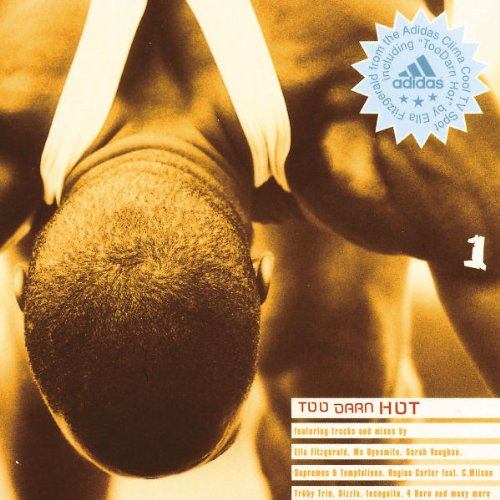 Too Darn Hot-the Adidas Sele von Boutique (Universal Music)
