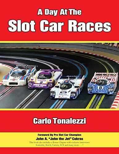 A Day at the Slot Car Races: The Model Racing Book with Exclusive Photos & Interviews von Bowker