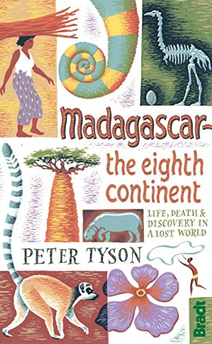 Madagascar: The Eighth Continent: Life, Death and Discovery in a Lost World (Bradt Travel Guides) von Bradt Travel Guides