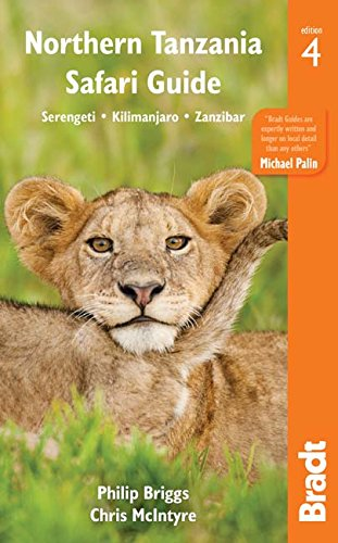 Northern Tanzania: Serengeti, Kilimanjaro, Zanzibar (Bradt Travel Guides) von Bradt Travel Guides