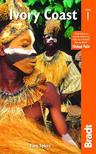 The Ivory Coast: The Bradt Travel Guide (Bradt Travel Guides) von Bradt Travel Guides