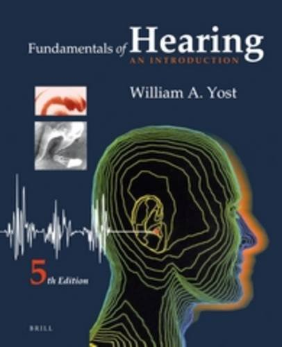 Fundamentals of Hearing: An Introduction von BRILL ACADEMIC PUB