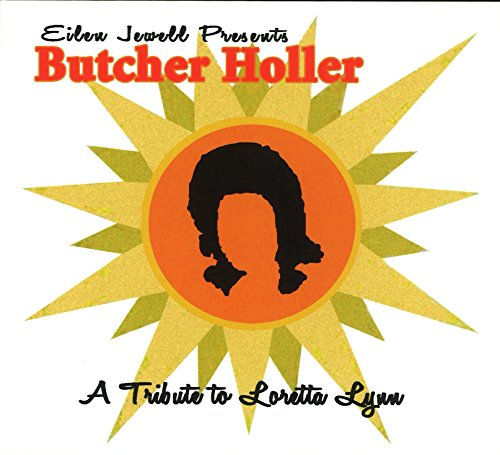 Butcher Holler - A Tribute To Loretta Lynn von Jewell, Eilen