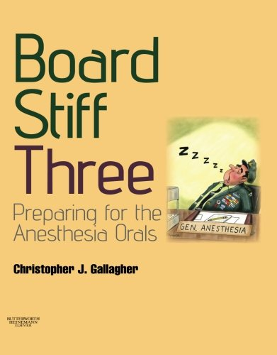Board Stiff: Preparation for Anesthesia Orals: Expert Consult - Online and Print (Book & DVD) von Elsevier LTD, Oxford