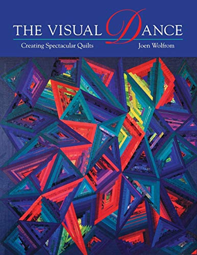 Visual Dance: Creating Spectacular Quilts - Print on Demand Edition von C&T Publishing, Inc.