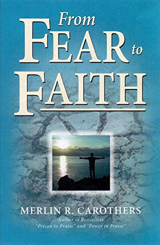 From Fear to Faith von CAROTHERS CO