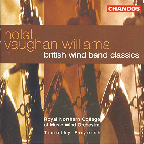 British Wind Band Classics (Holst / Vaughan Williams) von CHANDOS GROUP