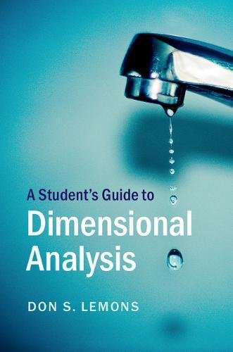 A Student's Guide to Dimensional Analysis (Student's Guides) von Cambridge University Press