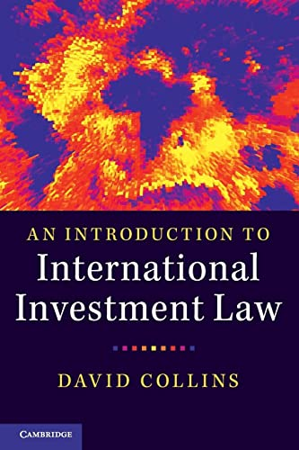 An Introduction to International Investment Law von Cambridge University Press