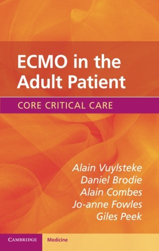 ECMO in the Adult Patient (Core Critical Care) von Cambridge University Press