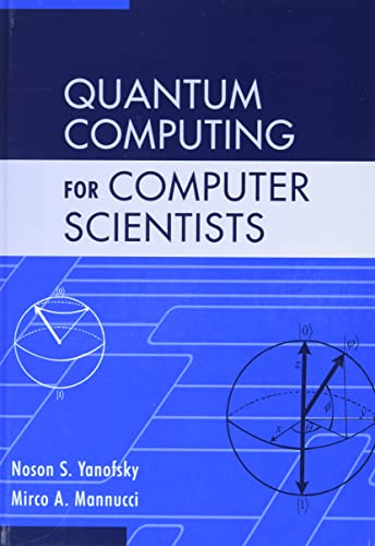 Quantum Computing for Computer Scientists von Cambridge University Press