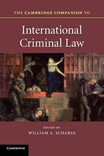 The Cambridge Companion to International Criminal Law (Cambridge Companions to Law) von Cambridge University Press