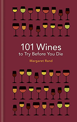 101 Wines to try before you die von Octopus Publishing Ltd.
