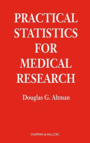 Practical Statistics for Medical Research (Chapman & Hall/CRC Texts in Statistical Science) von Taylor & Francis Ltd