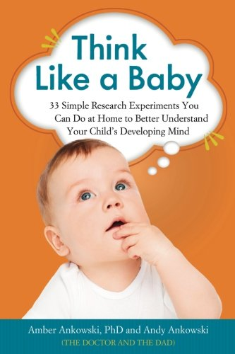 Think Like a Baby von Chicago Review Press
