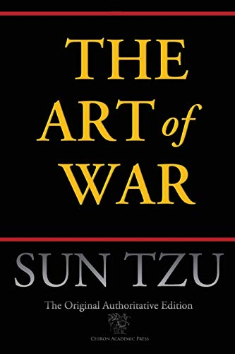 The Art of War (Chiron Academic Press - The Original Authoritative Edition) von Chiron Academic Press