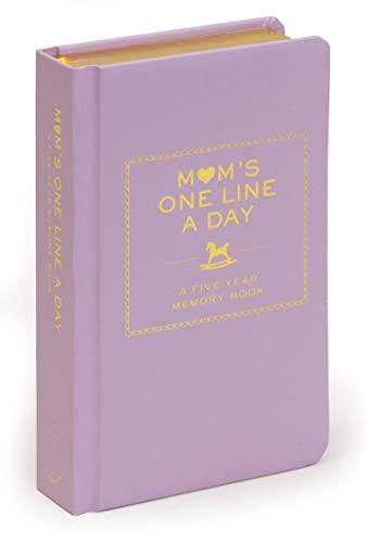 Mom's One Line a Day: A Five-Year Memory Book von Abrams & Chronicle Books