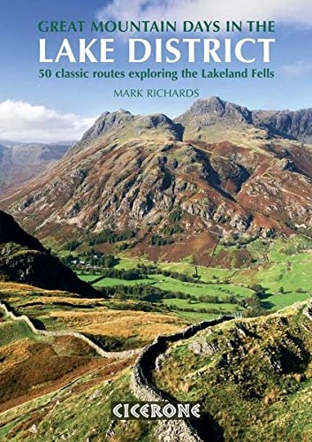 Great Mountain Days in the Lake District: 50 Great Routes: 50 Classic Routes Exploring the Lakeland Fells von Cicerone