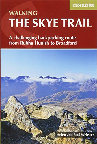 The Skye Trail: A challenging backpacking route from Rubha Hunish to Broadford (Cicerone Walking Guides) von Cicerone Press