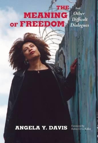 The Meaning of Freedom: And Other Difficult Dialogues (City Lights Open Media) von City Lights Publishers