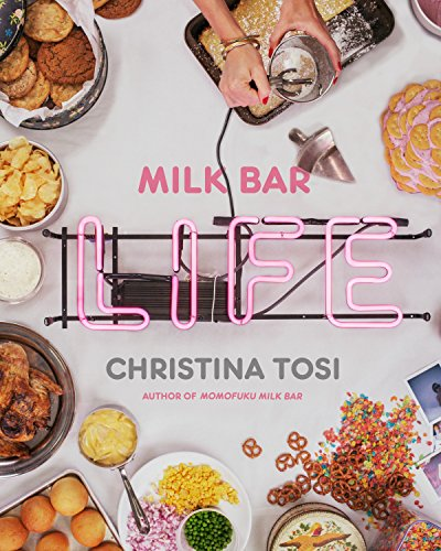 Milk Bar Life: Recipes & Stories von Random House USA Inc