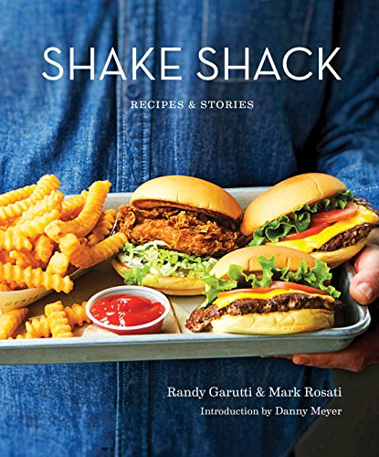 Shake Shack: Recipes & Stories von Random House LCC US