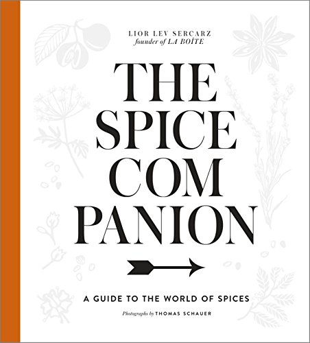 The Spice Companion: A Guide to the World of Spices von Clarkson Potter