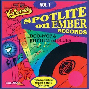 Spotlite On Ember Records - Doo Wop & Rhythm And Blues Vol. 1 von Collectables