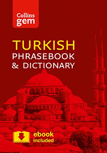 Collins Turkish Phrasebook and Dictionary Gem Edition: Essential Phrases and Words in a Mini, Travel-Sized Format (Collins Gem) von HarperCollins Publishers
