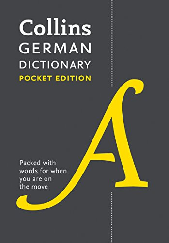 Collins German Dictionary. Pocket Edition: 40,000 Words and Phrases in a Portable Format (Collins Pocket Dictionary) von Harpercollins Uk