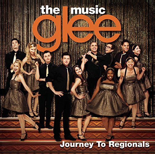 Glee: the Music, Journey to Regionals von Legacy