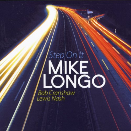 LONGO,MIKE - STEP ON IT (1 CD) von LONGO,MIKE