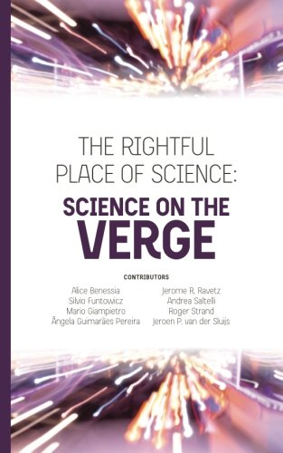 The Rightful Place of Science: Science on the Verge von Consortium for Science, Policy, & Outcomes