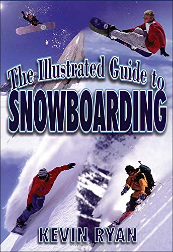 The Illustrated Guide To Snowboarding von McGraw-Hill