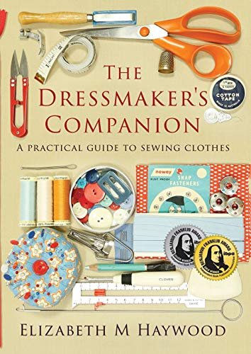 The Dressmaker's Companion: A practical guide to sewing clothes von Tomtom Verlag