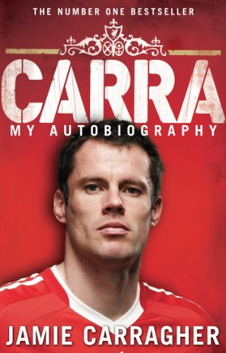Carra: My Autobiography von Transworld Publ. Ltd UK