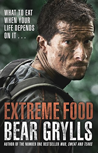 Extreme Food - What to eat when your life depends on it... von Corgi