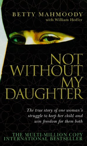 Not Without My Daughter von Random House UK