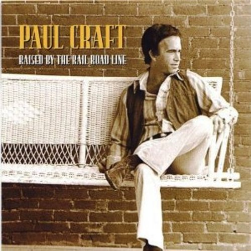 Raised By the Rail Road Line von Craft, Paul