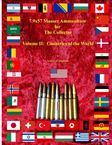 7.9x57 Mauser Ammunition for The Collector Volume 2:  Countries of the World von CreateSpace Independent Publishing Platform