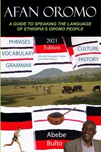 Afan Oromo: A Guide to Speaking the Language of Oromo People in Ethiopia von CreateSpace Independent Publishing Platform
