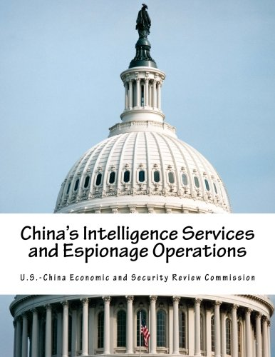 China's Intelligence Services and Espionage Operations von CreateSpace Independent Publishing Platform