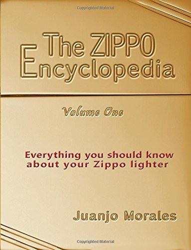 Enzippopedia. (English version): Everything you should know about your Zippo lighter von CreateSpace Independent Publishing Platform