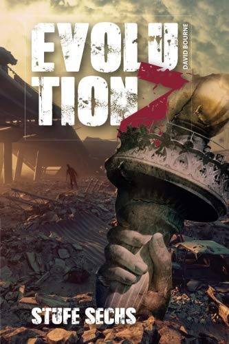 Evolution Z - Stufe Sechs von CreateSpace Independent Publishing Platform