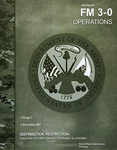 Field Manual FM 3-0 Operations Change 1  6 December 2017 von CreateSpace Independent Publishing Platform